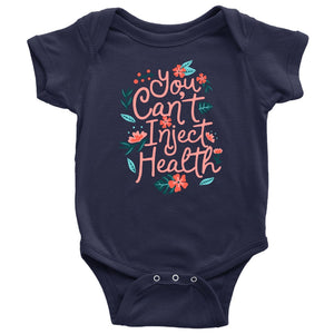 You Can't Inject Health - Onesie