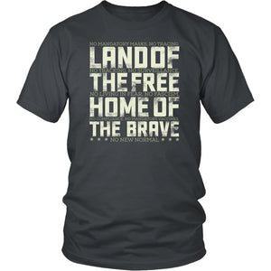 Land of the Free Home of the Brave - Unisex Tee
