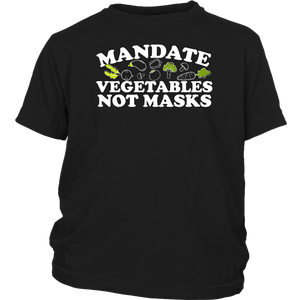 Mandate Vegetables Not Masks - Youth Tee