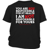 HFLA - You Are Not Responsible For My Health - Youth Tee