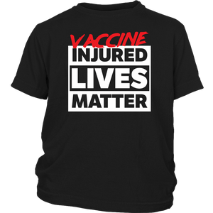 Vaccine Injured Lives Matter - Youth Tee