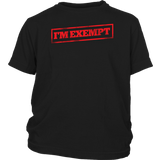I'm Exempt - Youth Tee