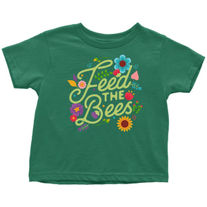 Feed the Bees - Toddler Tee