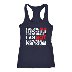 OAMF - You Are NOT Responsible for My Health - Tank Top