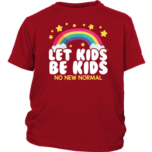 Let Kids Be Kids (No New Normal) - Youth Tee
