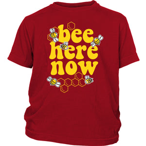 Bee Here Now - Youth Tee