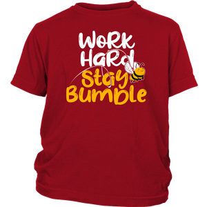 Work Hard Stay Bumble - Youth Tee