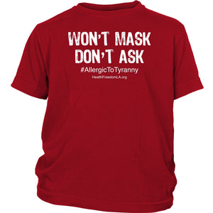 HFLA - Won't Mask Don't Ask #AllergicToTyranny - Youth Tee