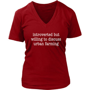 Introverted But Willing to Urban Farming - Women's V-Neck Tee
