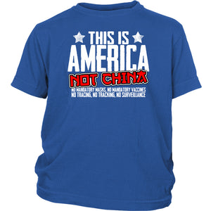 This is America Not China - Youth Tee