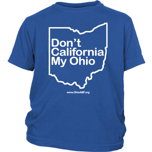 OAMF - Don't California My Ohio Youth Tee