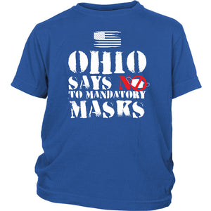 Ohio Says NO to Mandatory Masks - Youth Tee