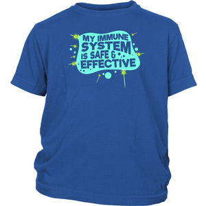 My Immune System is Safe and Effective - Youth Tee