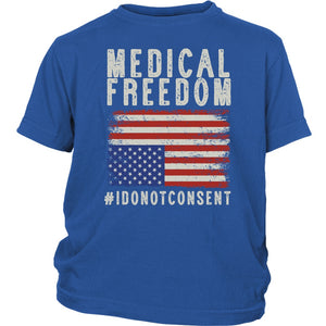 Medical Freedom #IDoNotConsent - Youth Tee