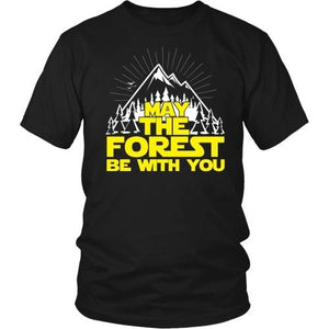 T-shirt - May The Forest Be With You - Unisex Tee