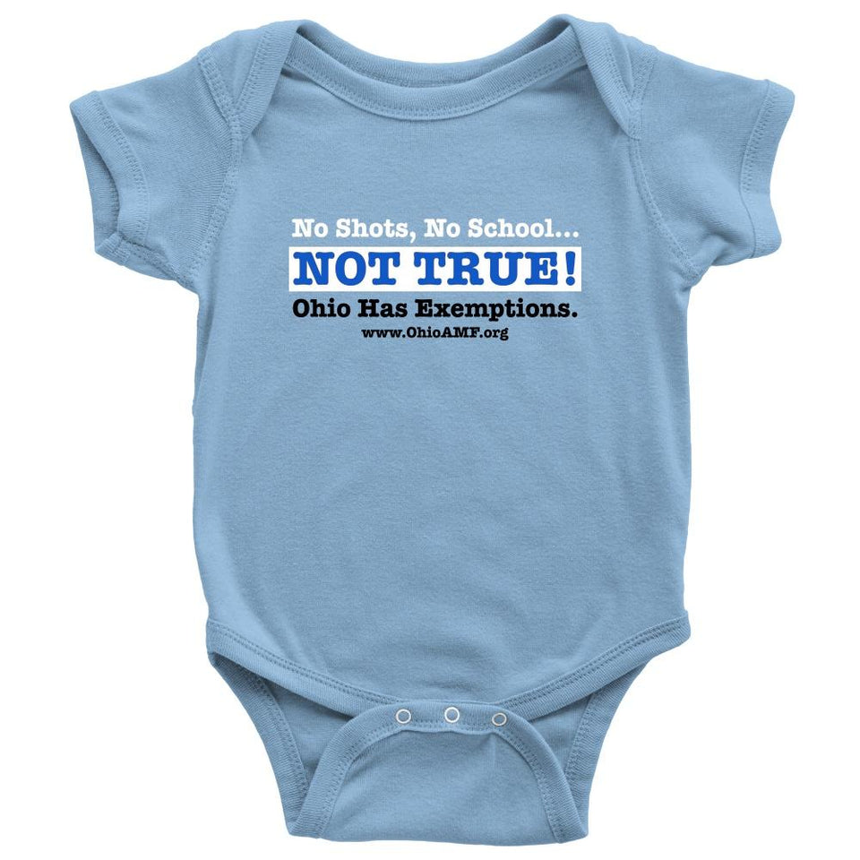 T-shirt - OAMF - No Shots No School Not True! Onesie
