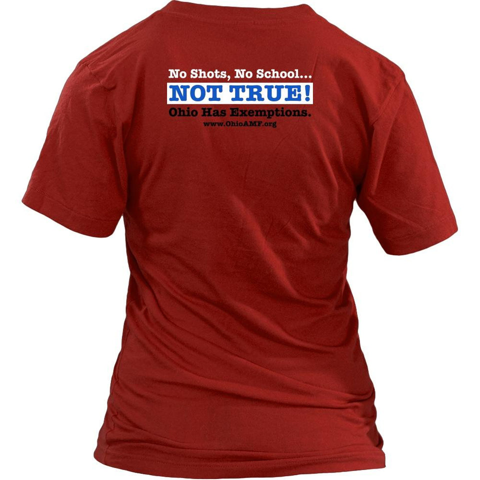 T-shirt - OAMF - No Shots No School Not True! Red Shirt