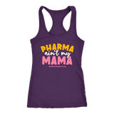 HFLA - Pharma Ain't My Mama - Tank Top