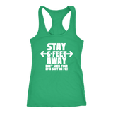 Stay 6 Feet Away - Don't Shed Your GMO Shot On Me!  Tank Top