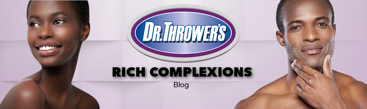 Dr. Thrower's Rich Complexion Blog