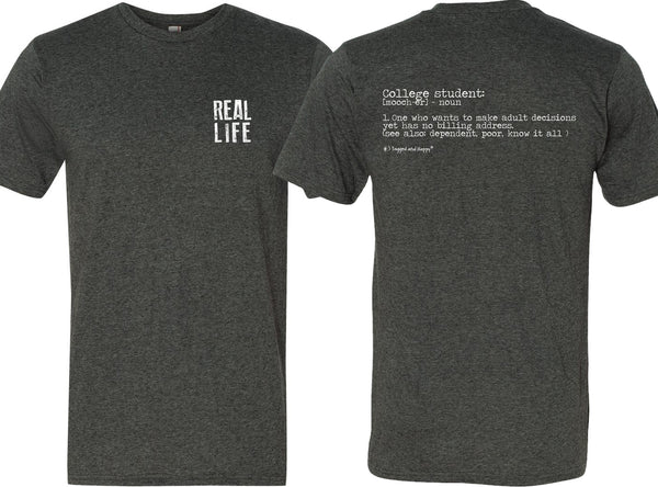 t-shirt- REAL LIFE college