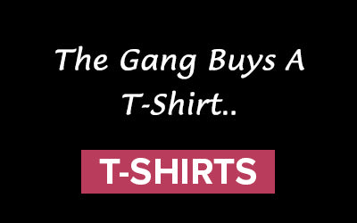The Gang Buys a... Tees