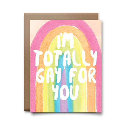 totally gay for you  | greeting card