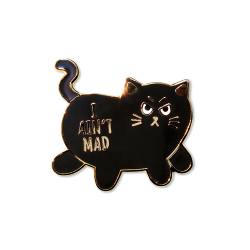 i aint mad | enamel pin