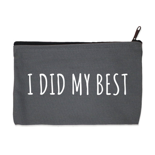 i did my best | zip pouch