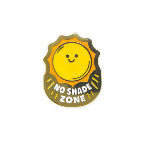 no shade zone | enamel pin