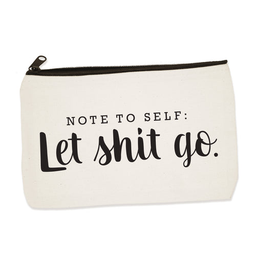 nts: let shit go | zip pouch