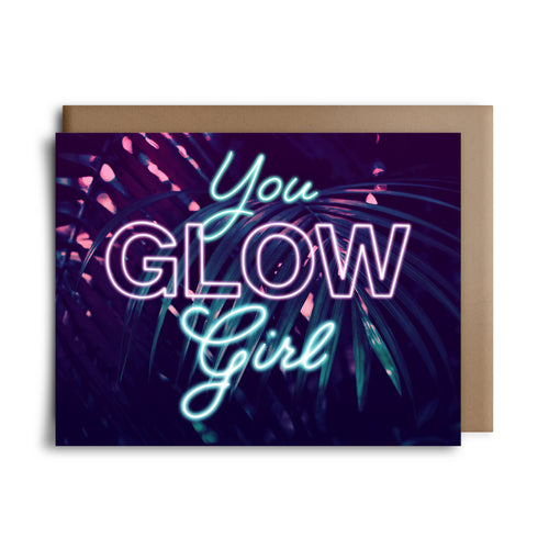 you glow girl | greeting card