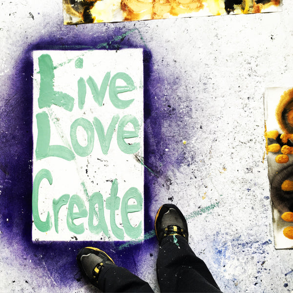 Live Love Create - part of Vera Blagev (Vera Vera On The Wall) #threelittlewords project - London based artist