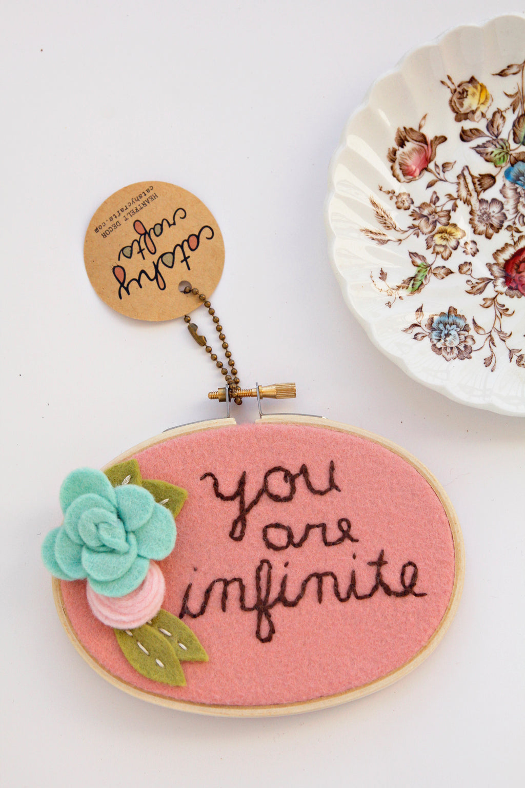 You are Infinite Felt Flower Embroidery Hoop Art