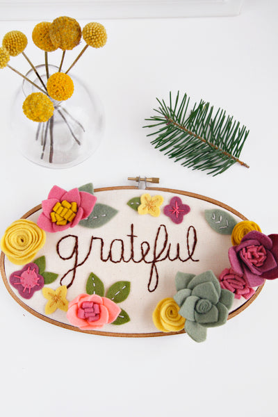 Grateful Embroidery Hoop Art with Felt Flowers