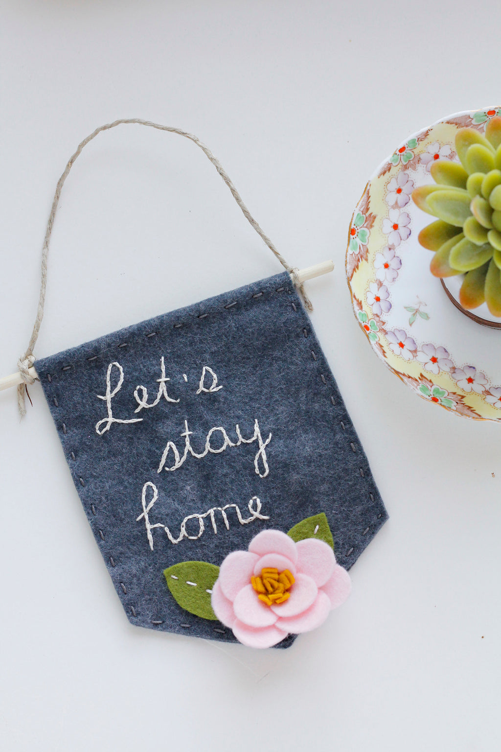Let's Stay Home Felt Banner