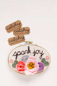 Spark Joy Embroidery Hoop Art