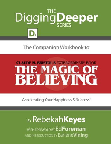 The Companion Workbook to, The Magic of Believing