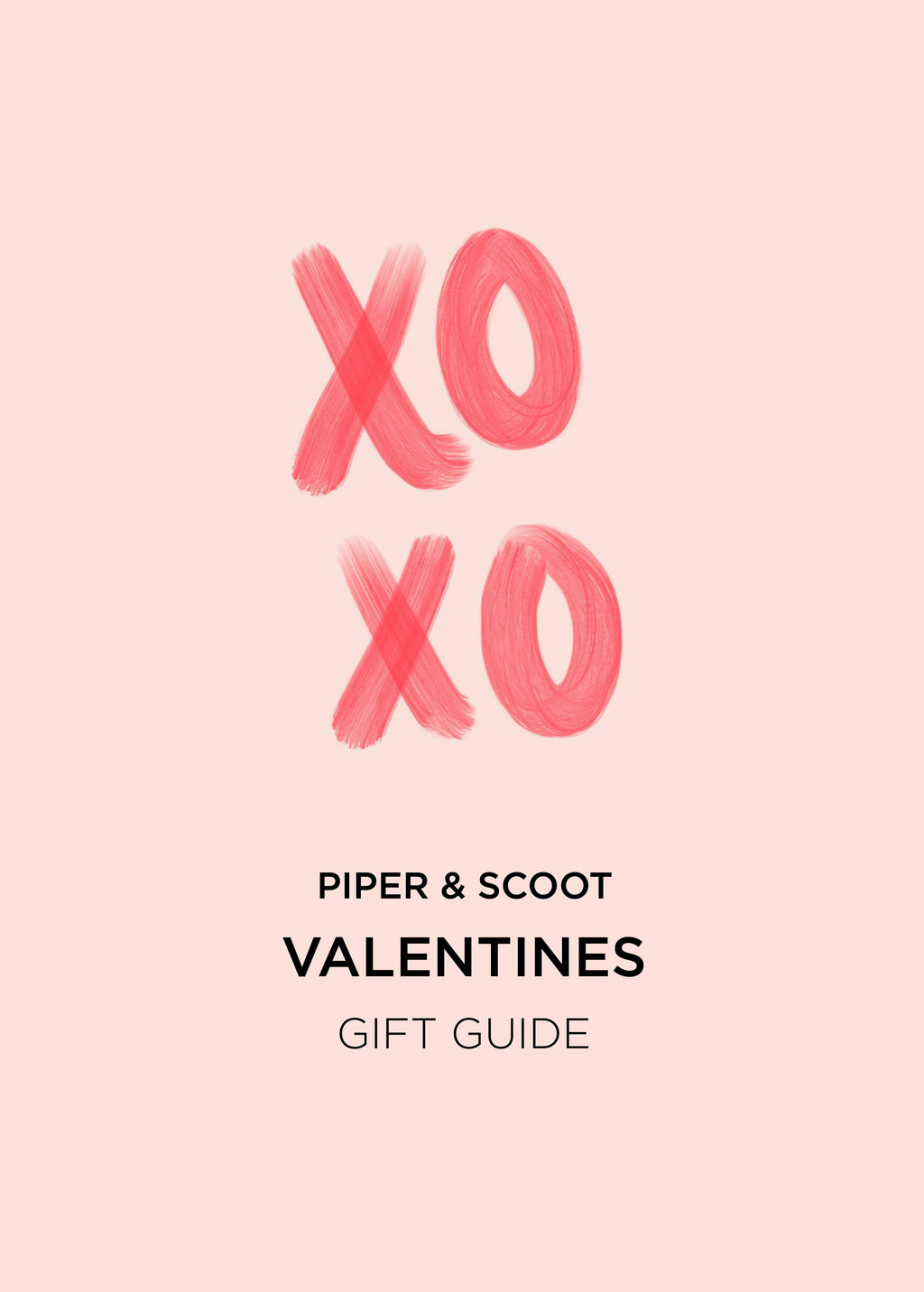 P.S. Valentine's Day Gift Guide