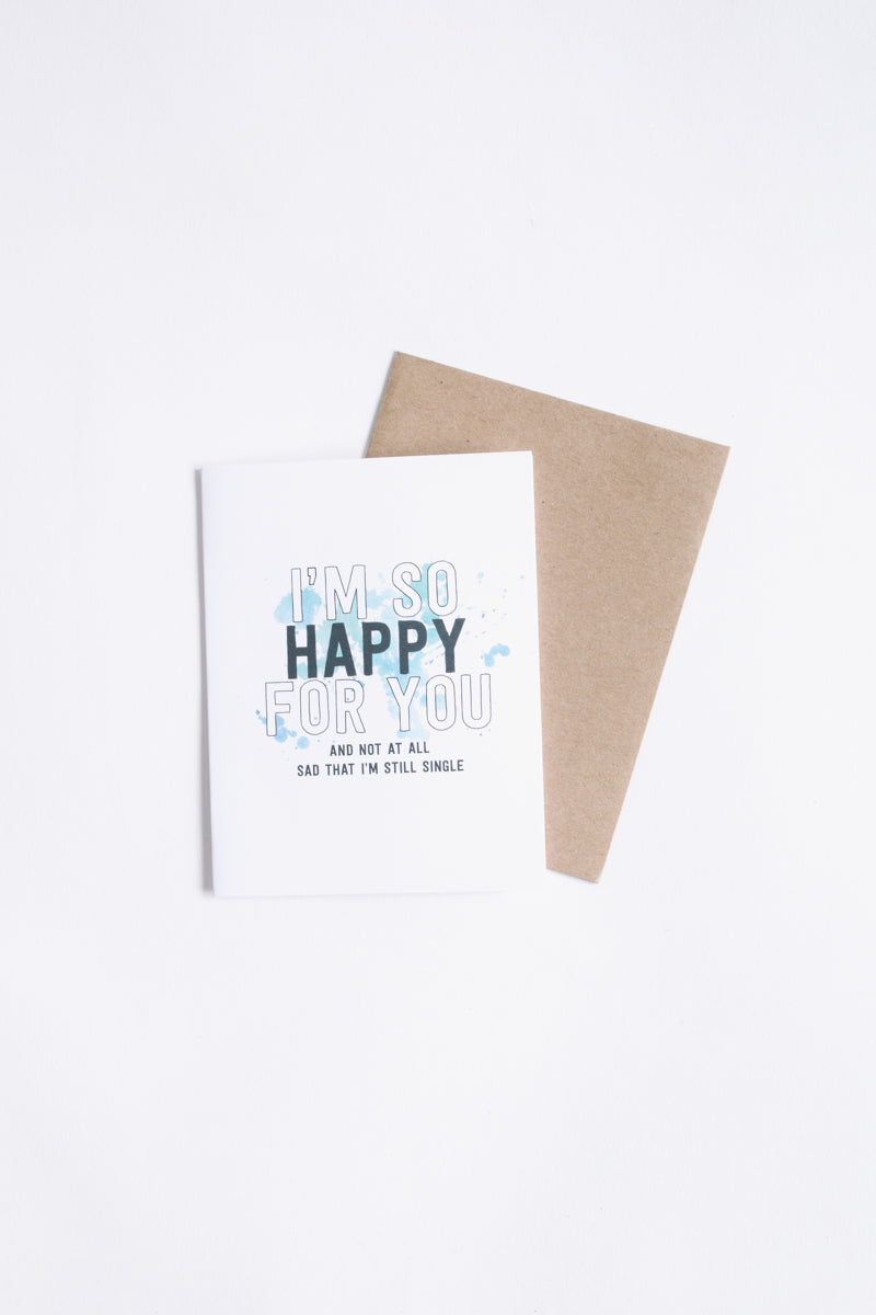 HOME: Towne 9 I'm Still Single Greeting Card