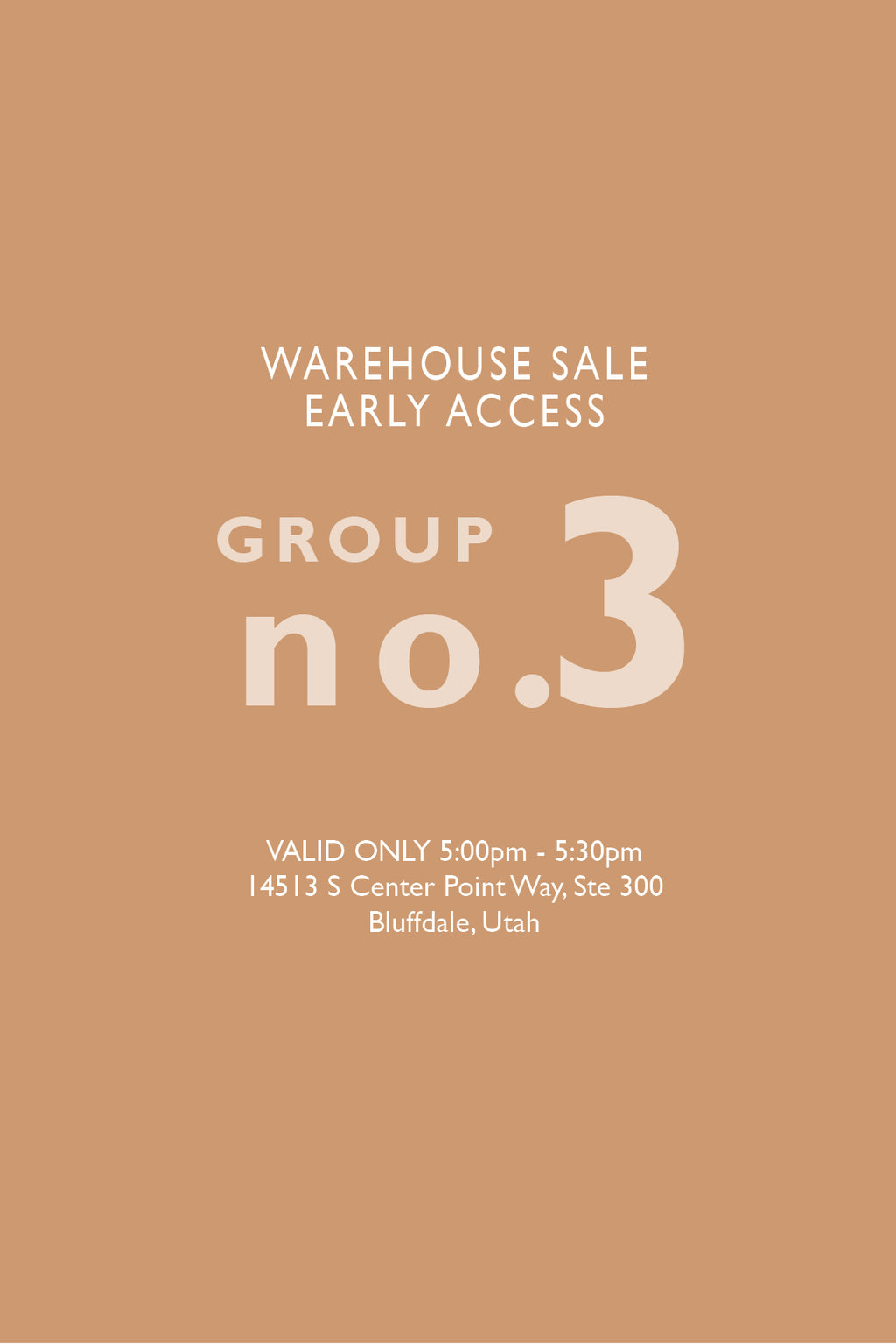 Warehouse Sale EARLY ACCESS: Group No. 3 | 5:00-5:30pm