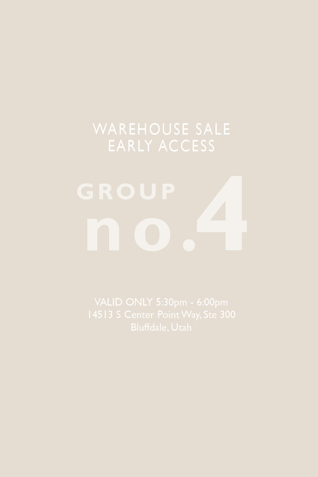 Warehouse Sale EARLY ACCESS: Group No. 4 | 5:30-6:00pm