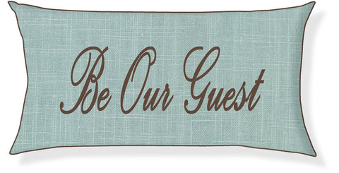 """Be Our Guest"" Aqua and Brown Pillow Cover"