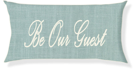 """Be Our Guest"" Aqua and Cream Pillow Cover"