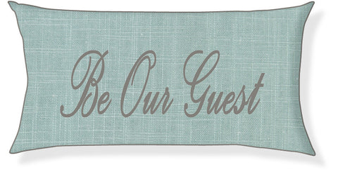 """Be Our Guest"" Aqua and Gray Pillow Cover"