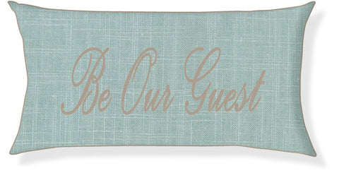"""Be Our Guest"" Aqua and Taupe Pillow Cover"