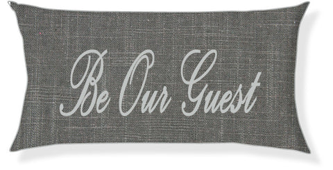 """Be Our Guest"" Charcoal and Silver Pillow Cover"
