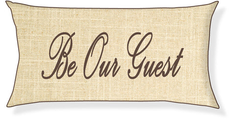 """Be Our Guest"" Linen and Brown Pillow Cover"