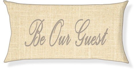 """Be Our Guest"" Linen and Taupe Pillow Cover"