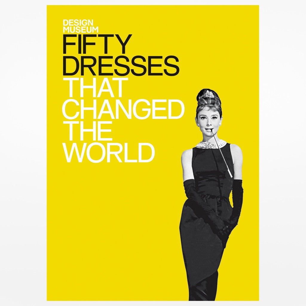50 Dresses That Changed The World By Design Museum Is a hardcover with dust jacket book featuring Audrey Hepburn in a tiara